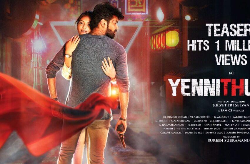 """Jai starrer """"Yenni Thuniga"""" teaser scales One Million Plus views"""